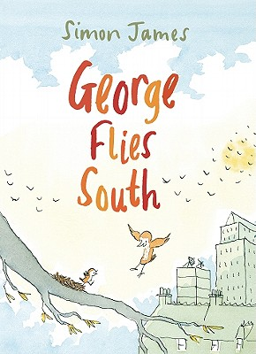 George Flies South By James, Simon